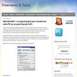 un logiciel gratuit pour transformer votre PC en un point d'accès WiFi