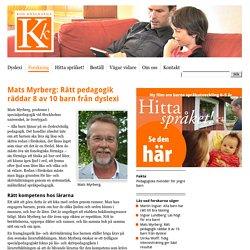 Mats Myrberg: Rätt pedagogik räddar 8 av 10 barn från dyslexi - Kod-Knäckarna
