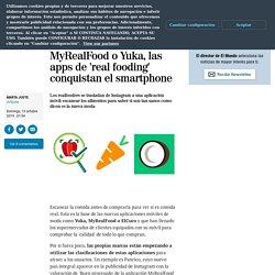 MyRealFood o Yuka, las apps de 'real fooding' conquistan el smartphone