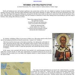 Myrrh and Frankincense