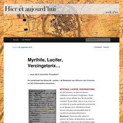 Myrthile, Lucifer, Vercingetorix…
