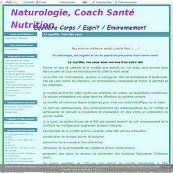 La myrtille, l'ami des yeux. - Naturologie, Coach Santé Nutrition