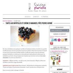 Tarte aux myrtilles et crème d'amandes, pâte Pierre Hermé