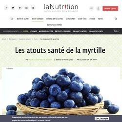 Myrtilles - Bienfaits santé, vitamines et vertus