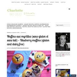 Muffins aux myrtilles (sans gluten et sans lait) – Blueberry muffins (gluten and dairy free)