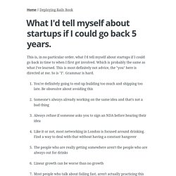 What I'd tell myself about startups if I could go back 5 years.