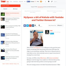 MySpace: a bit of Mahalo with Youtube and Twitter thrown in?