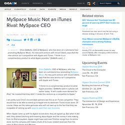 MySpace Music Not an iTunes Rival: MySpace CEO