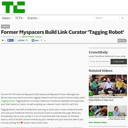 Former Myspacers Build Link Curator 'Tagging Robot'