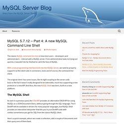 MySQL 5.7.12 – Part 4: A new MySQL Command Line Shell