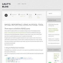 MySQL Reporting using AutoSQL Tool