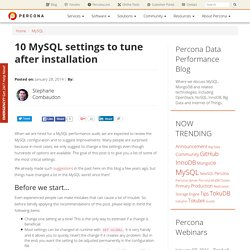 10 MySQL settings to tune after installation