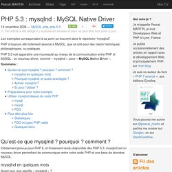 PHP 5.3 : mysqlnd : MySQL Native Driver — Pascal MARTIN: développement Web & PHP
