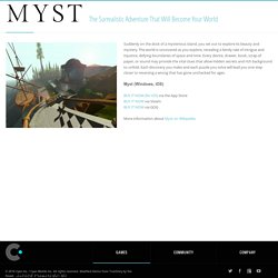 Myst - Cyan, Inc. - Makers of Myst, Riven, and More