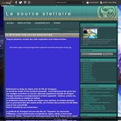 LE MYSTERE DES VILLES ENGLOUTIES - La source stellaire