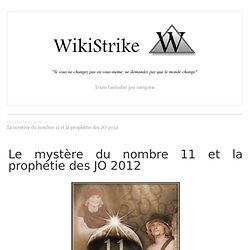 Le mystère du nombre 11 et la prophétie des JO 2012