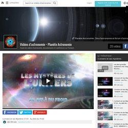 L'univers et ses Mystères S7 E4 - Au-delà du Froid - Vidéos d'astronomie ~ Planète Astronomie - Grabeezy