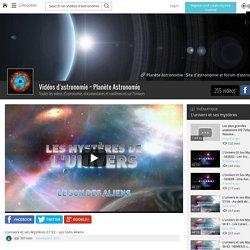 L'univers et ses Mystères S7 E2 - Les Sons Aliens - Vidéos d'astronomie ~ Planète Astronomie - Grabeezy
