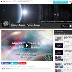 L'univers et ses Mystères S6 E3 - Systeme Solaire: Mode d'Emploi HD - Vidéos d'astronomie ~ Planète Astronomie - Grabeezy