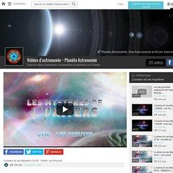 L'univers et ses Mystères S6 E6 - OVNIs: Les Preuves - Vidéos d'astronomie ~ Planète Astronomie - Grabeezy