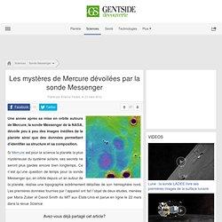 Les mystères de Mercure dévoilées par la sonde Messenger