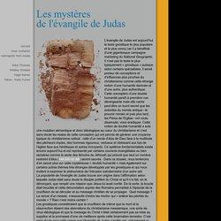 Les mystères de l'évangile de Judas : première partie