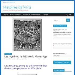 Les mystères, le théâtre du Moyen Age - Histoires de Paris