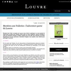 Mystères aux Tuileries: l'adventure game du Louvre