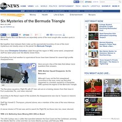 Six Mysteries of the Bermuda Triangle