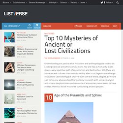 Top 10 Mysteries of Ancient or Lost Civilizations