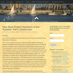 New Book Project Mysteries of the Kybalion -Part 1 Online now – KEMETIC WORLD / EGYPTIANYOGA