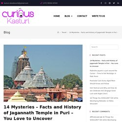 14 Mysteries - Facts and History of Jagannath Temple in Puri