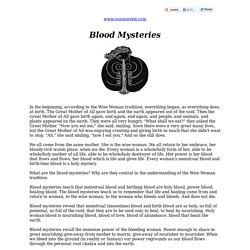 Blood mysteries - Susun Weed - herbal medicine - women's health - menstruation, menstrual blood - Wise Women Wisdom