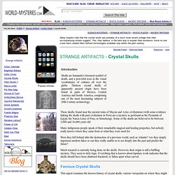 Strange Artefacts: Crystal Skulls