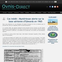 Cas inédit : Mystérieuse alerte sur la base aérienne d'Edwards en 1965