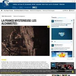 LA FRANCE MYSTERIEUSE: LES ALCHIMISTES sur RMC Découverte
