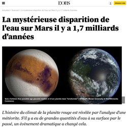 La mystérieuse disparition de l'eau sur Mars il y a 1,7 milliards d'années