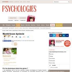 Mystérieuse dyslexie : Et si les dyslexiques étaient des génies