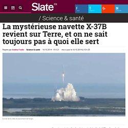 La mystérieuse navette X-37B revient sur Terre, et on ne sait toujours pas à quoi elle sert
