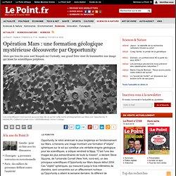 Opération Mars : une formation géologique mystérieuse découverte par Opportunity