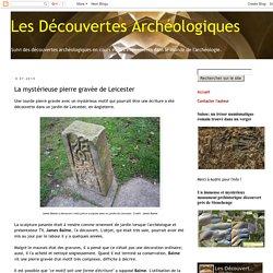 La mystérieuse pierre gravée de Leicester
