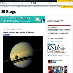 L'île mystérieuse d'un satellite de Saturne