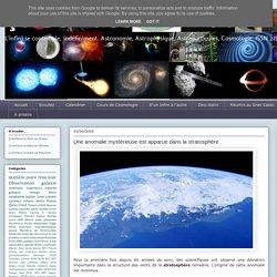 Une anomalie mystérieuse est apparue dans la stratosphère