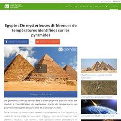 Egypte : De mystérieuses différences de températures identifiées sur les pyramides