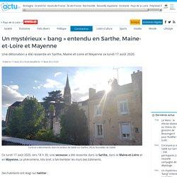 """Un mystérieux """"bang"""" entendu en Sarthe, Maine-et-Loire et Mayenne"""