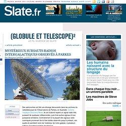 Mystérieux sursauts radios intergalactiques observés à Parkes