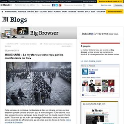 MOUCHARD – Le mystérieux texto reçu par les manifestants de Kiev