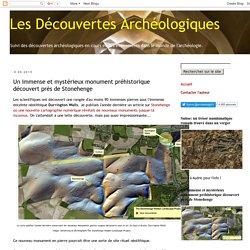 Un immense et mystérieux monument préhistorique découvert près de Stonhenge