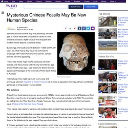 Mysterious Chinese Fossils May Be New Human Species