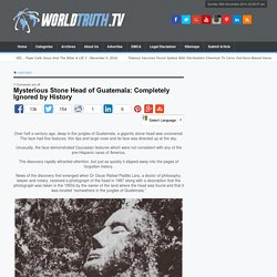 Mysterious Stone Head of Guatemala: Completely Ignored by History
